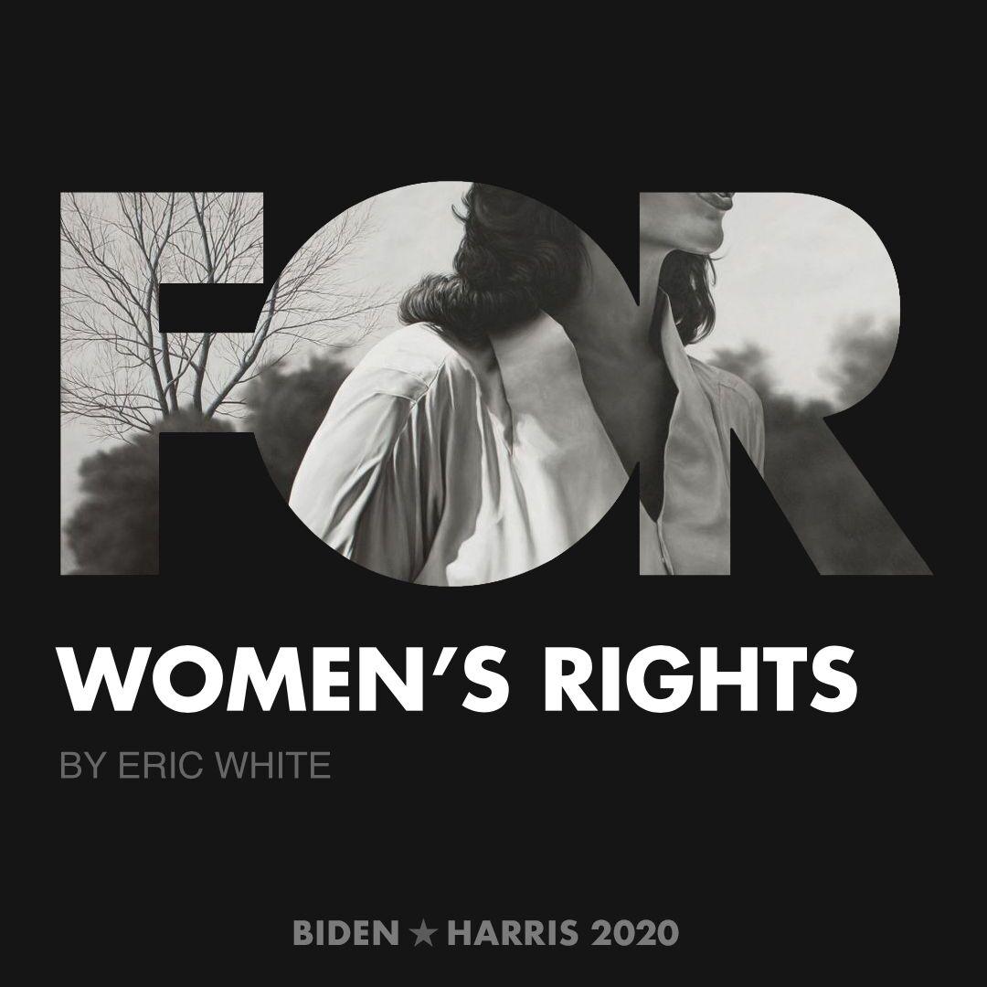 CreativesForBiden.org - Women's Rights artwork by Eric White