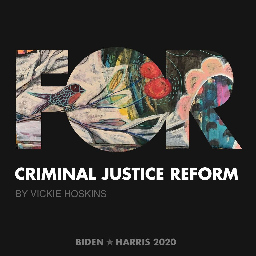 CreativesForBiden.org - Criminal Justice Reform artwork by Vickie Hoskins