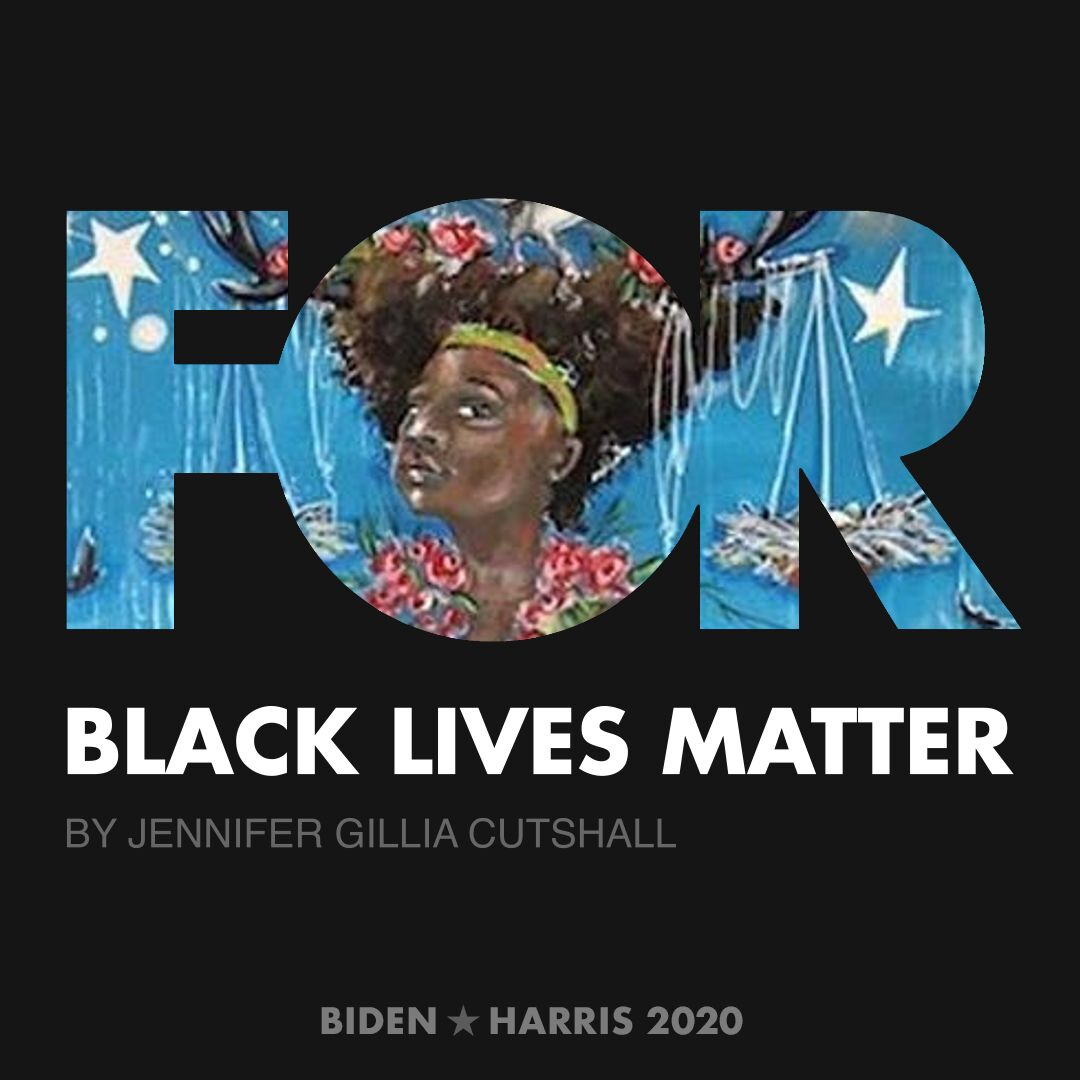 CreativesForBiden.org - Black Lives Matter artwork by Jennifer Gillia Cutshall
