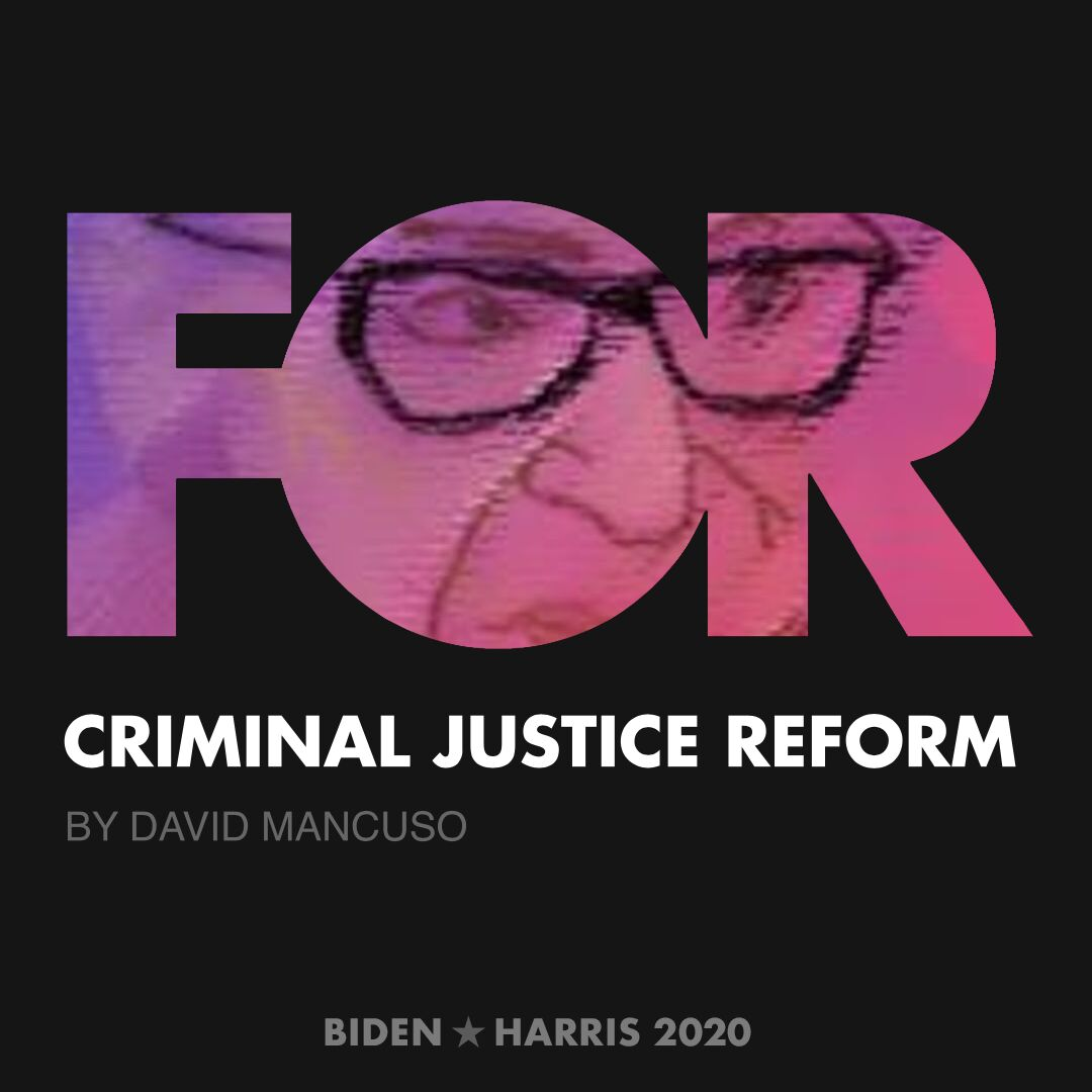 CreativesForBiden.org - Criminal Justice Reform artwork by David Mancuso