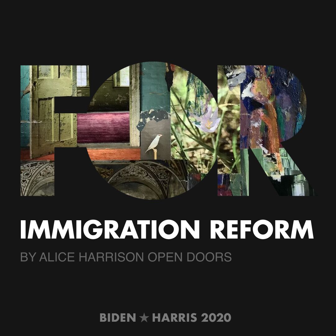 CreativesForBiden.org - Immigration Reform artwork by Alice Harrison Open Doors