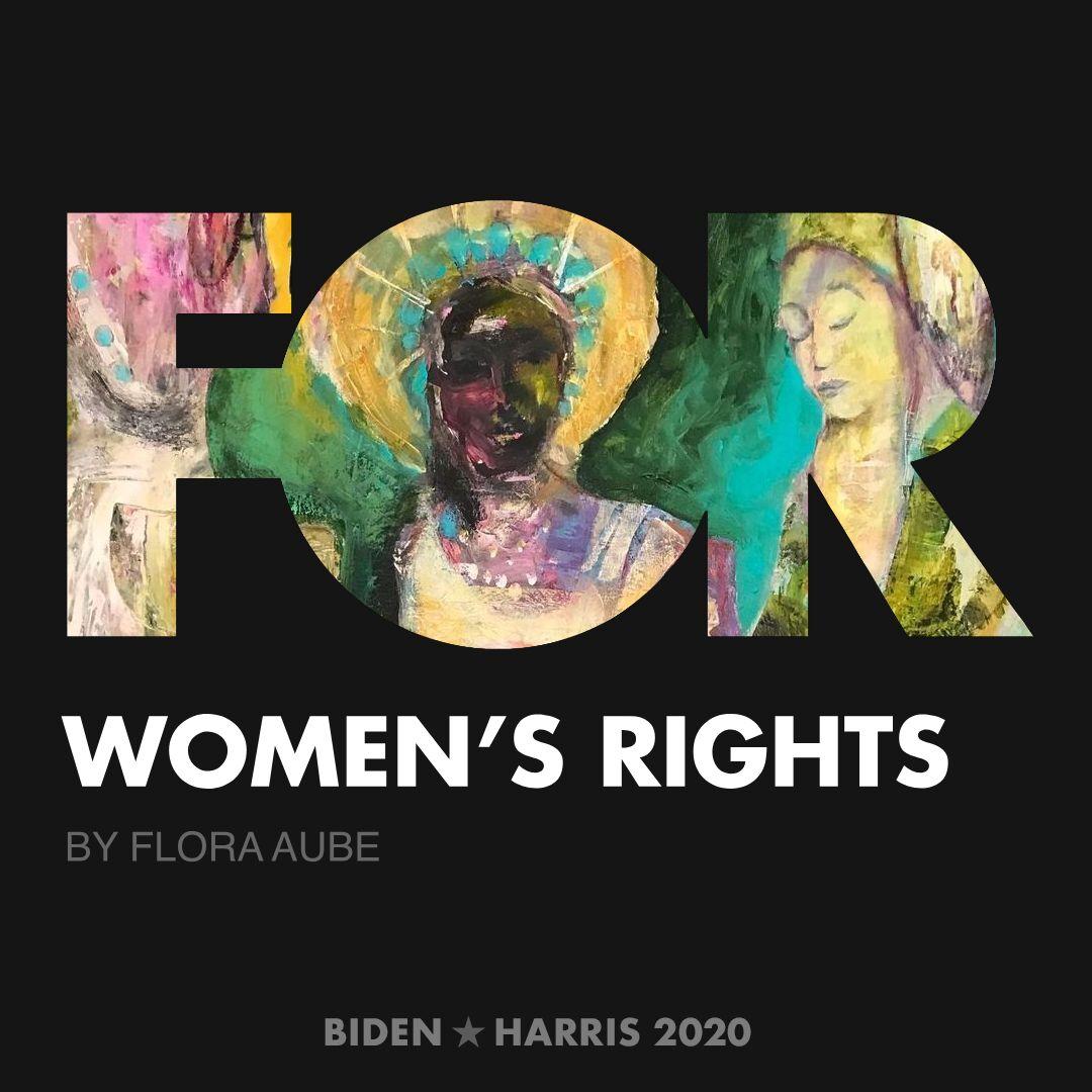 CreativesForBiden.org - Women's Rights artwork by Flora Aube