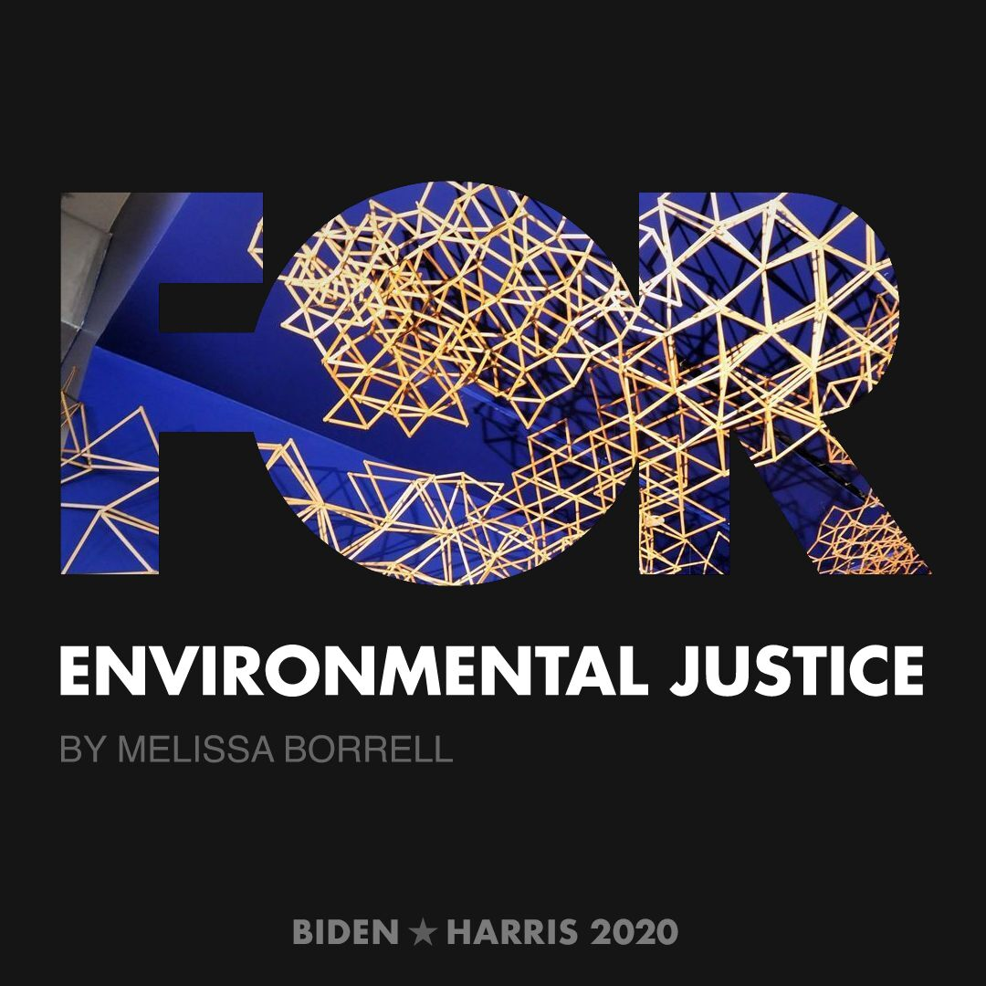 CreativesForBiden.org - Environmental Justice artwork by Melissa Borrell