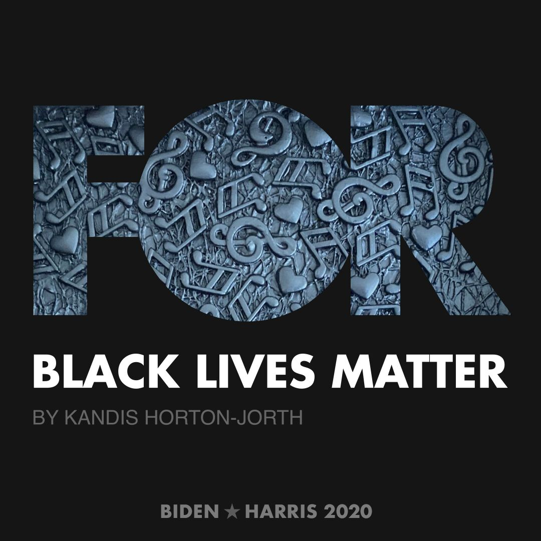 CreativesForBiden.org - Black Lives Matter artwork by Kandis Horton-Jorth