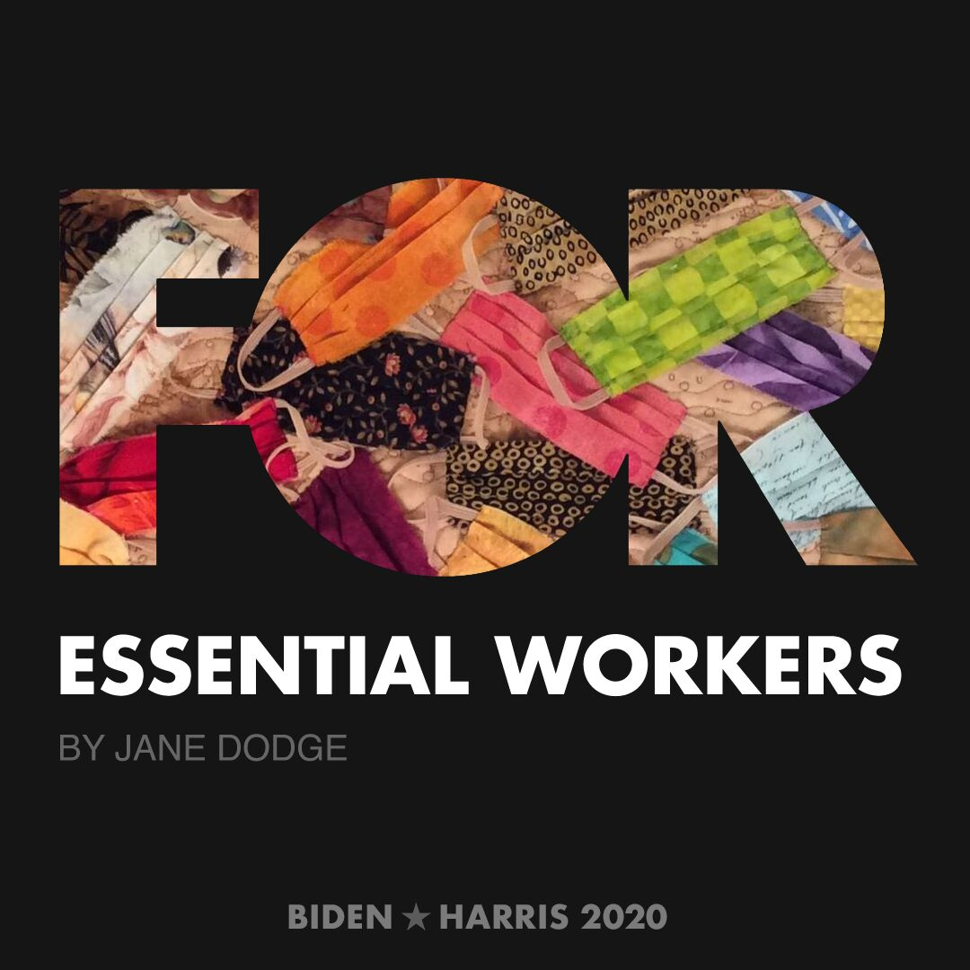 CreativesForBiden.org - Essential Workers artwork by Jane Dodge