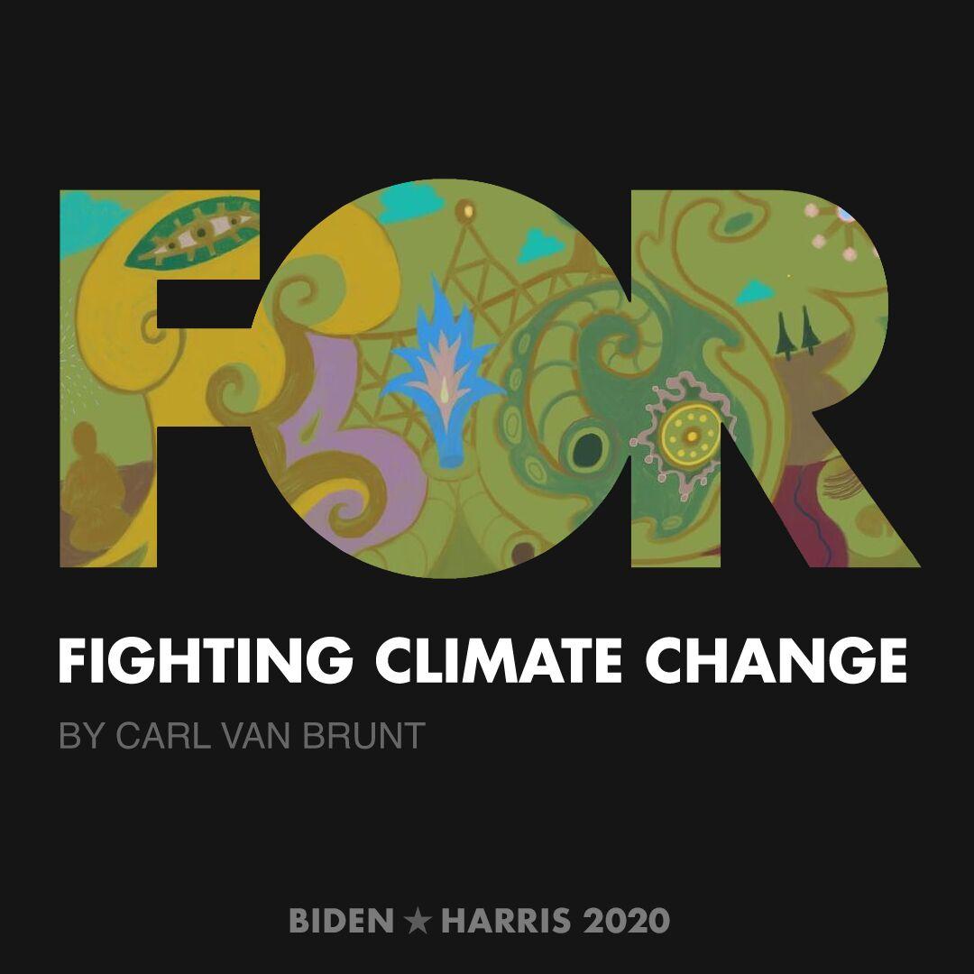 CreativesForBiden.org - Fighting Climate Change artwork by Carl Van Brunt