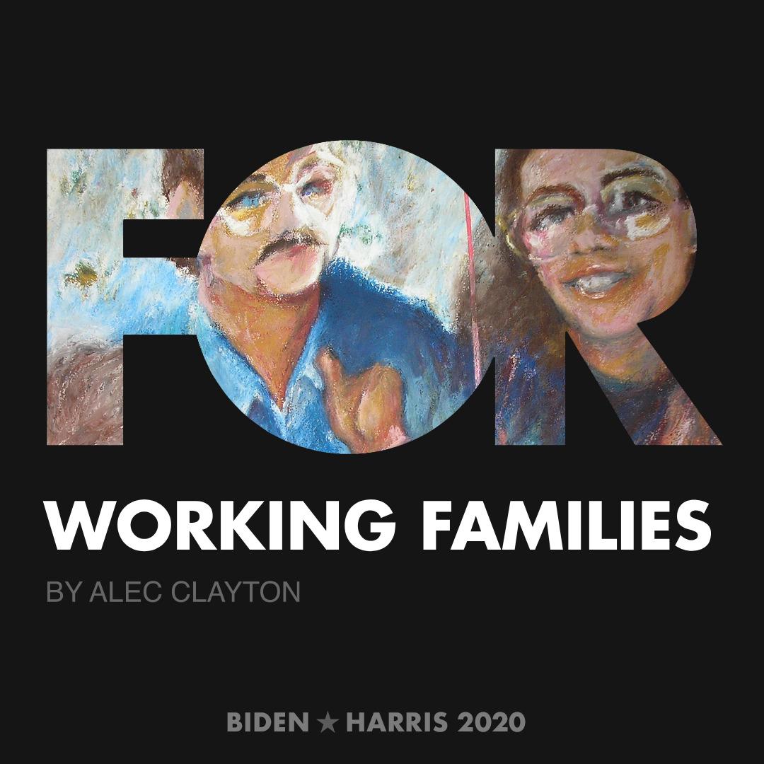 CreativesForBiden.org - Working Families artwork by Alec Clayton