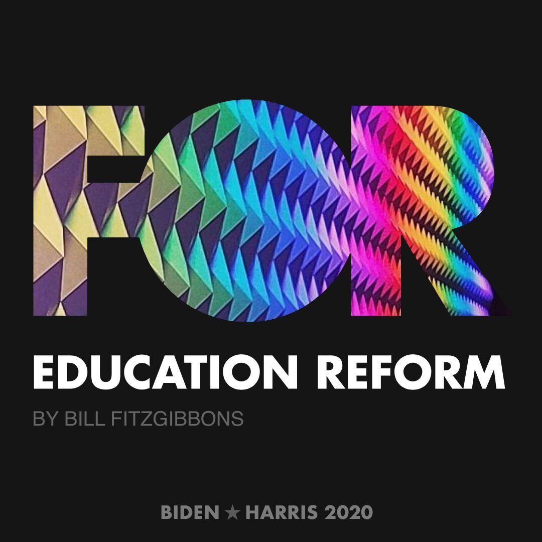 CreativesForBiden.org - Education Reform artwork by Bill FitzGibbons