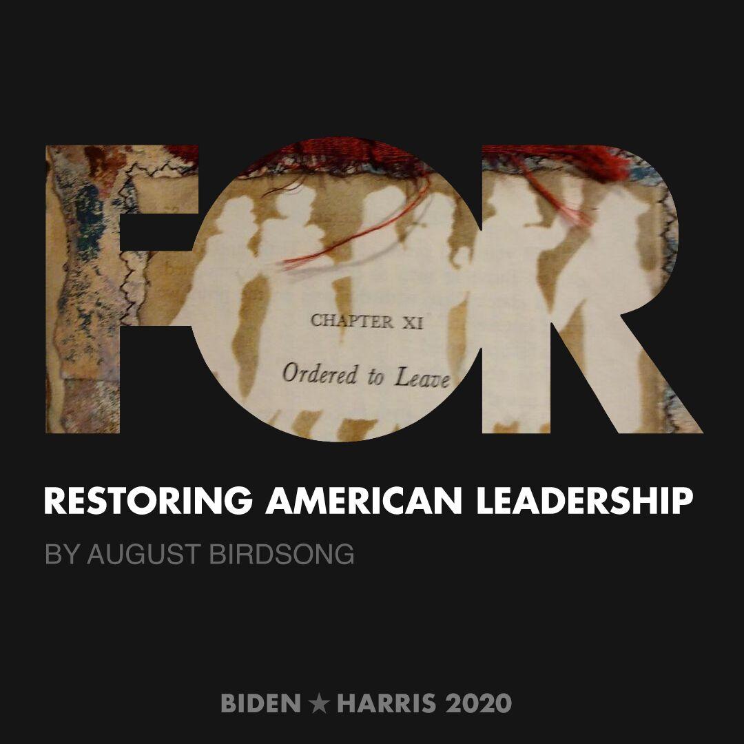 CreativesForBiden.org - Restoring American Leadership artwork by August Birdsong
