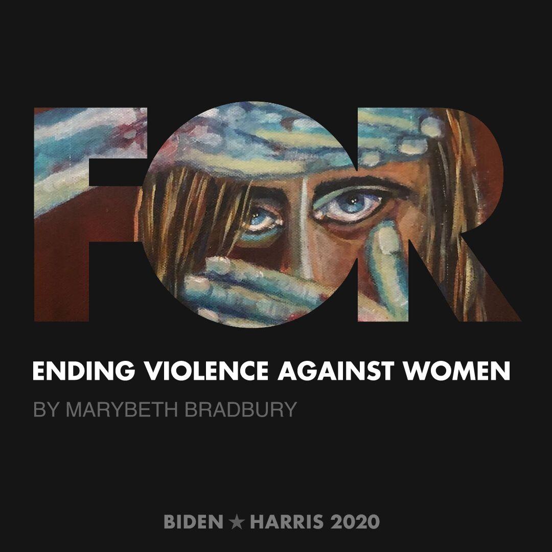 CreativesForBiden.org - Ending Violence Against Women artwork by Marybeth Bradbury