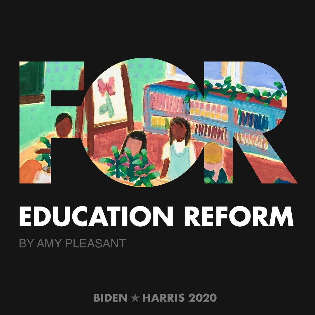 CreativesForBiden.org - Education Reform artwork by Amy Pleasant