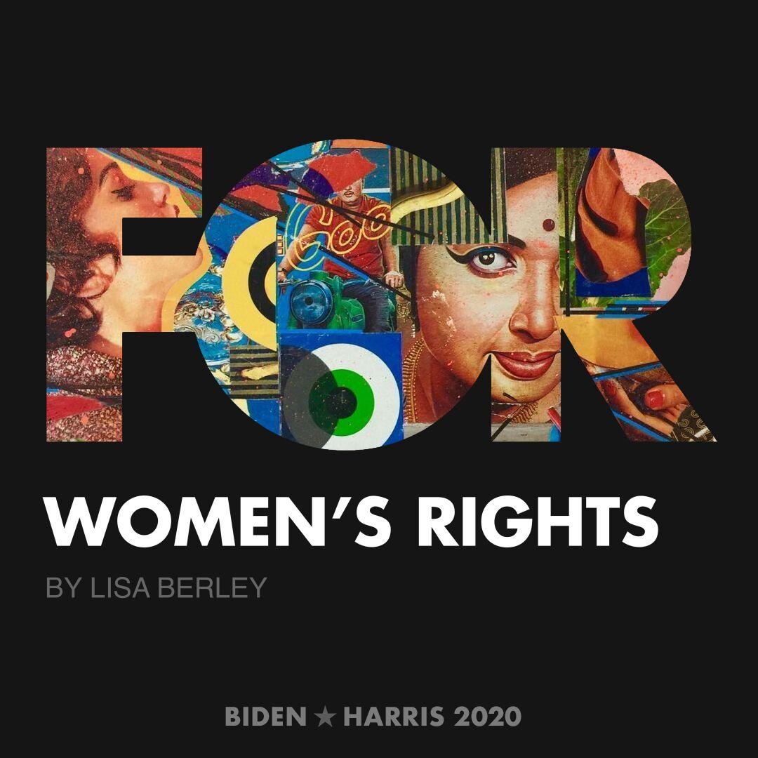 CreativesForBiden.org - Women's Rights artwork by Lisa Berley
