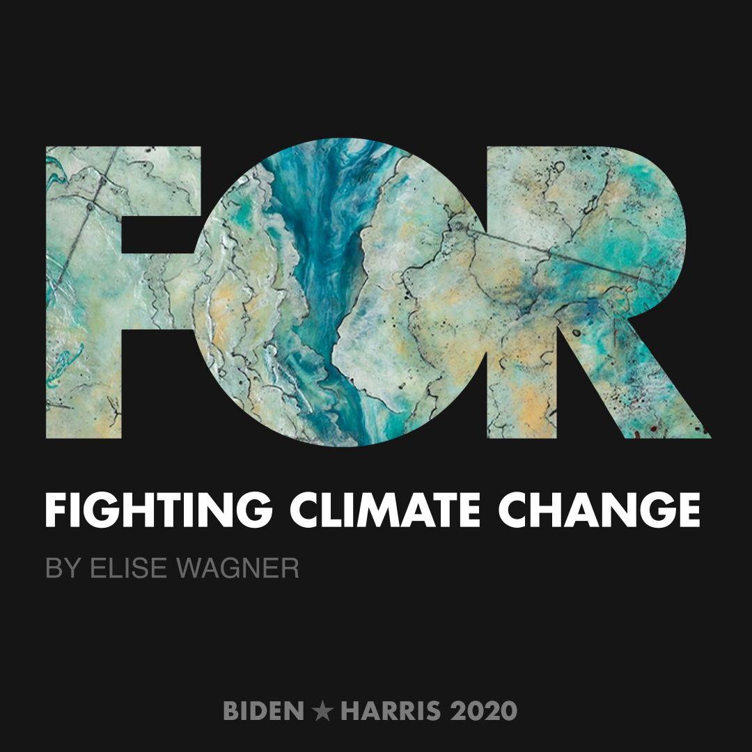 CreativesForBiden.org - Fighting Climate Change artwork by Elise Wagner