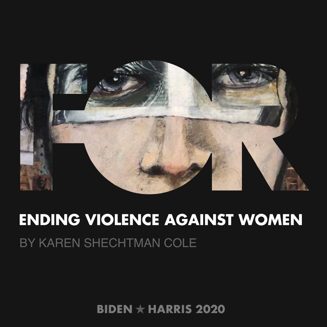 CreativesForBiden.org - Ending Violence Against Women artwork by Karen Shechtman Cole