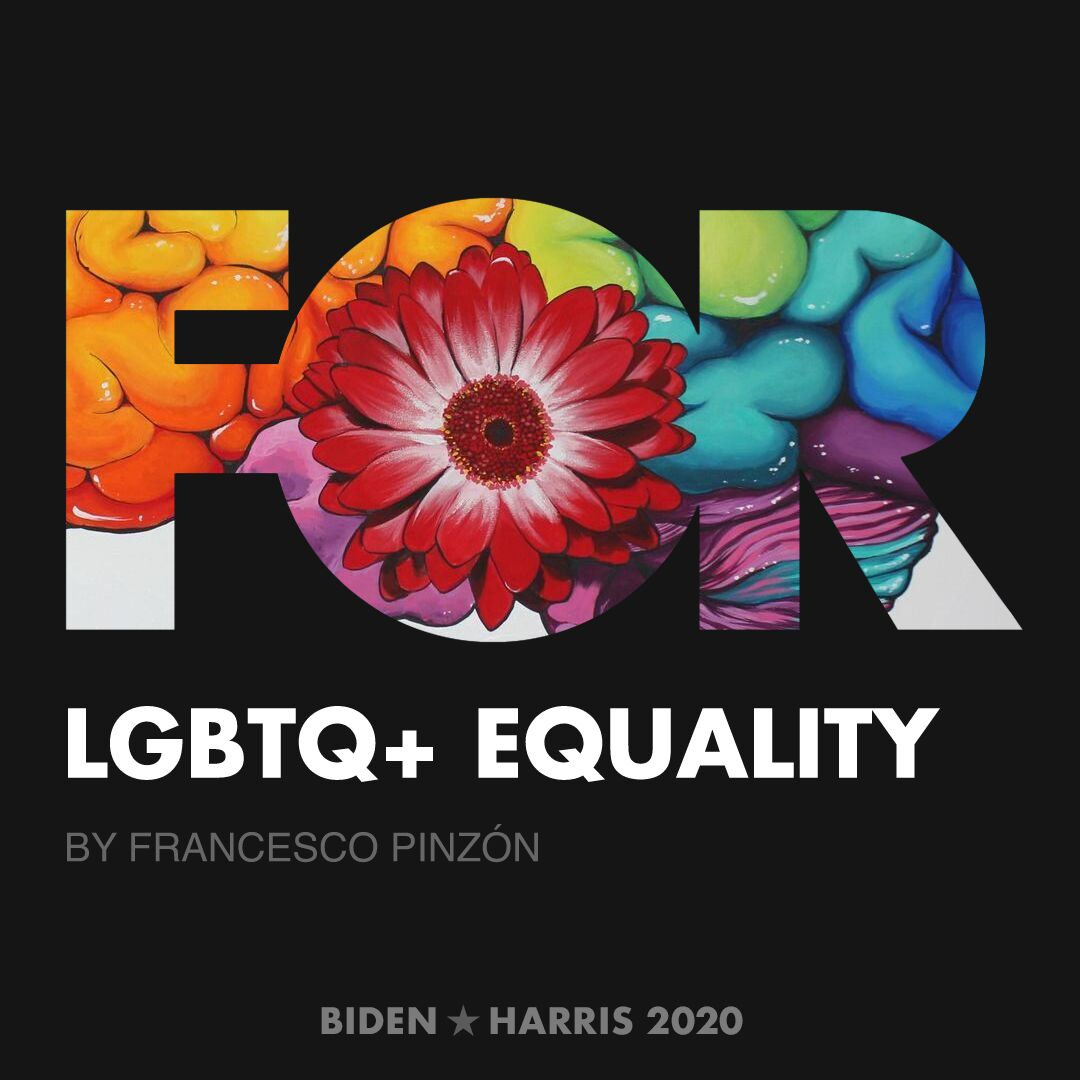 CreativesForBiden.org - LGBTQ+ Equality artwork by FRANCESCO PINZÓN