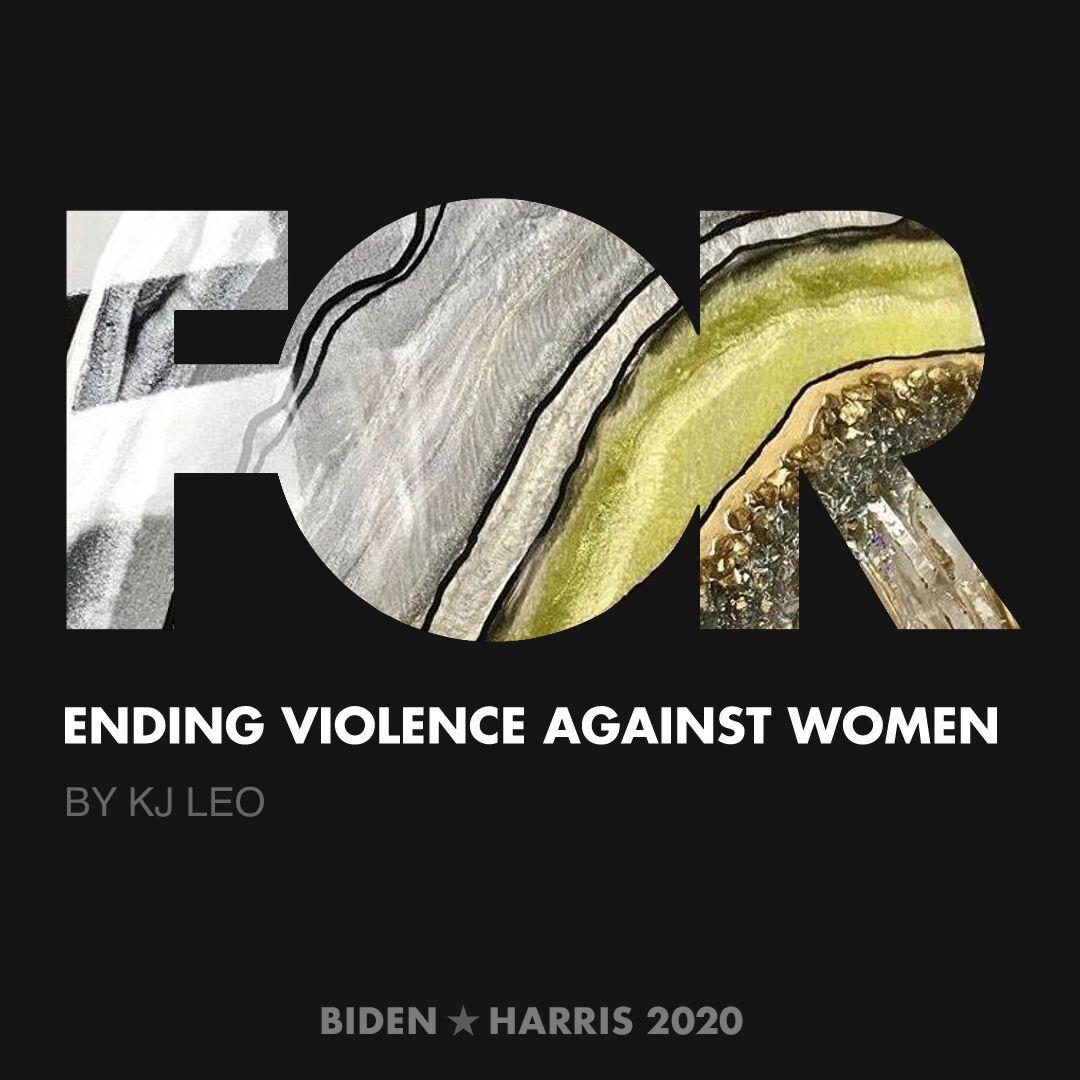 CreativesForBiden.org - Ending Violence Against Women artwork by KJ LEO