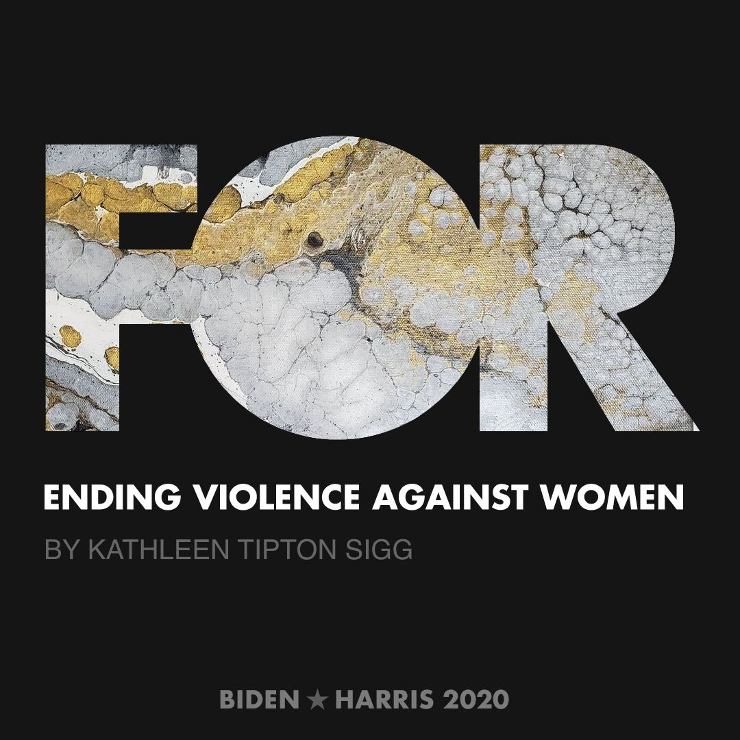CreativesForBiden.org - Ending Violence Against Women artwork by Kathleen Tipton Sigg