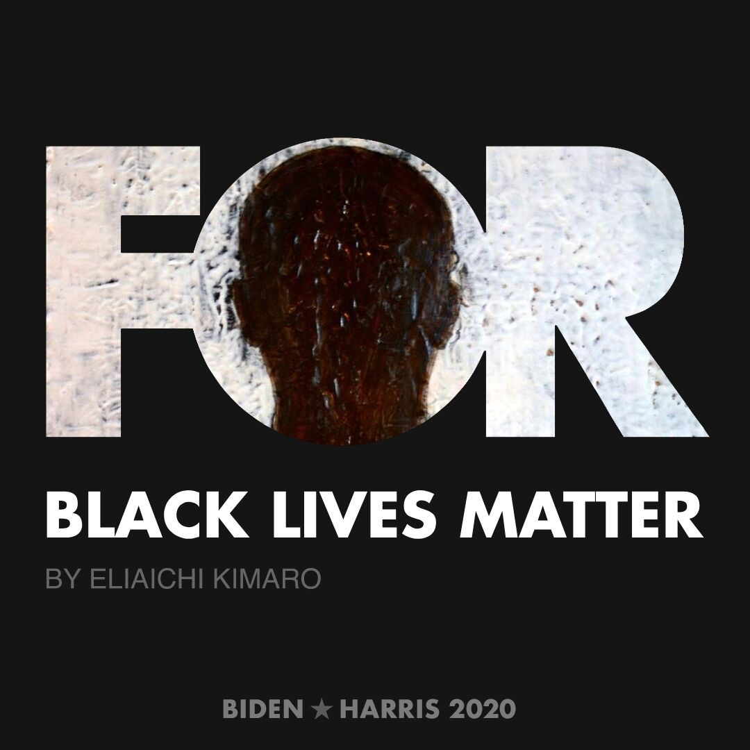 CreativesForBiden.org - Black Lives Matter artwork by Eliaichi Kimaro