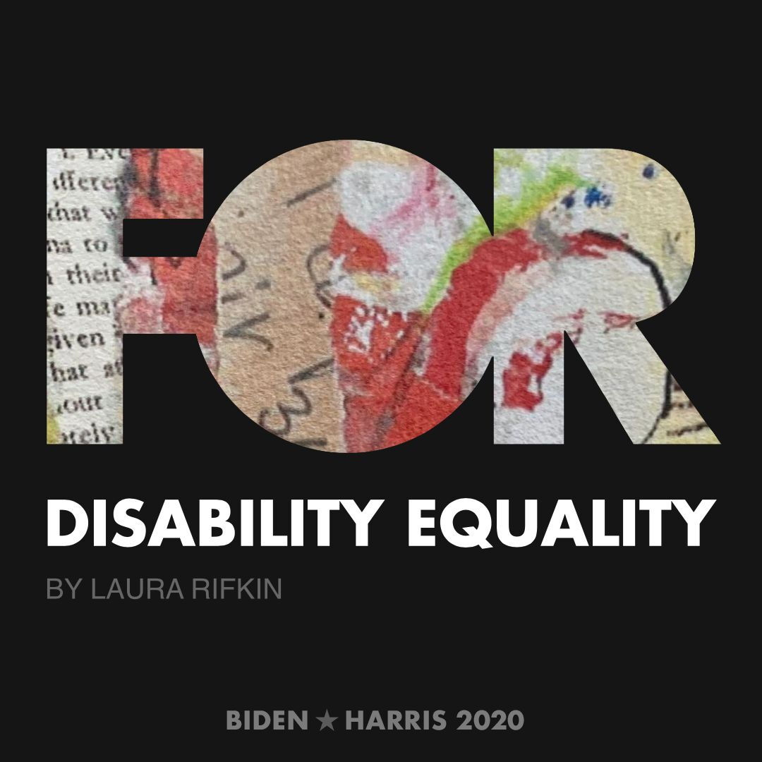 CreativesForBiden.org - Disability Equality artwork by Laura Rifkin