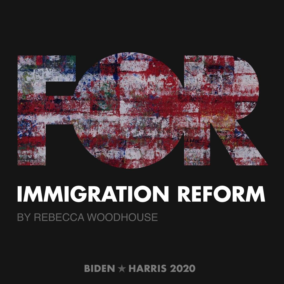 CreativesForBiden.org - Immigration Reform artwork by Rebecca Woodhouse