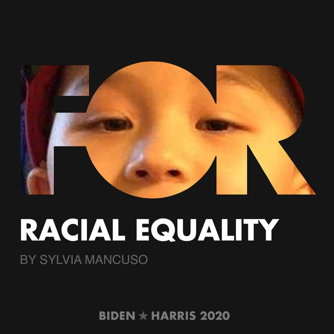 CreativesForBiden.org - Racial Equality artwork by Sylvia Mancuso