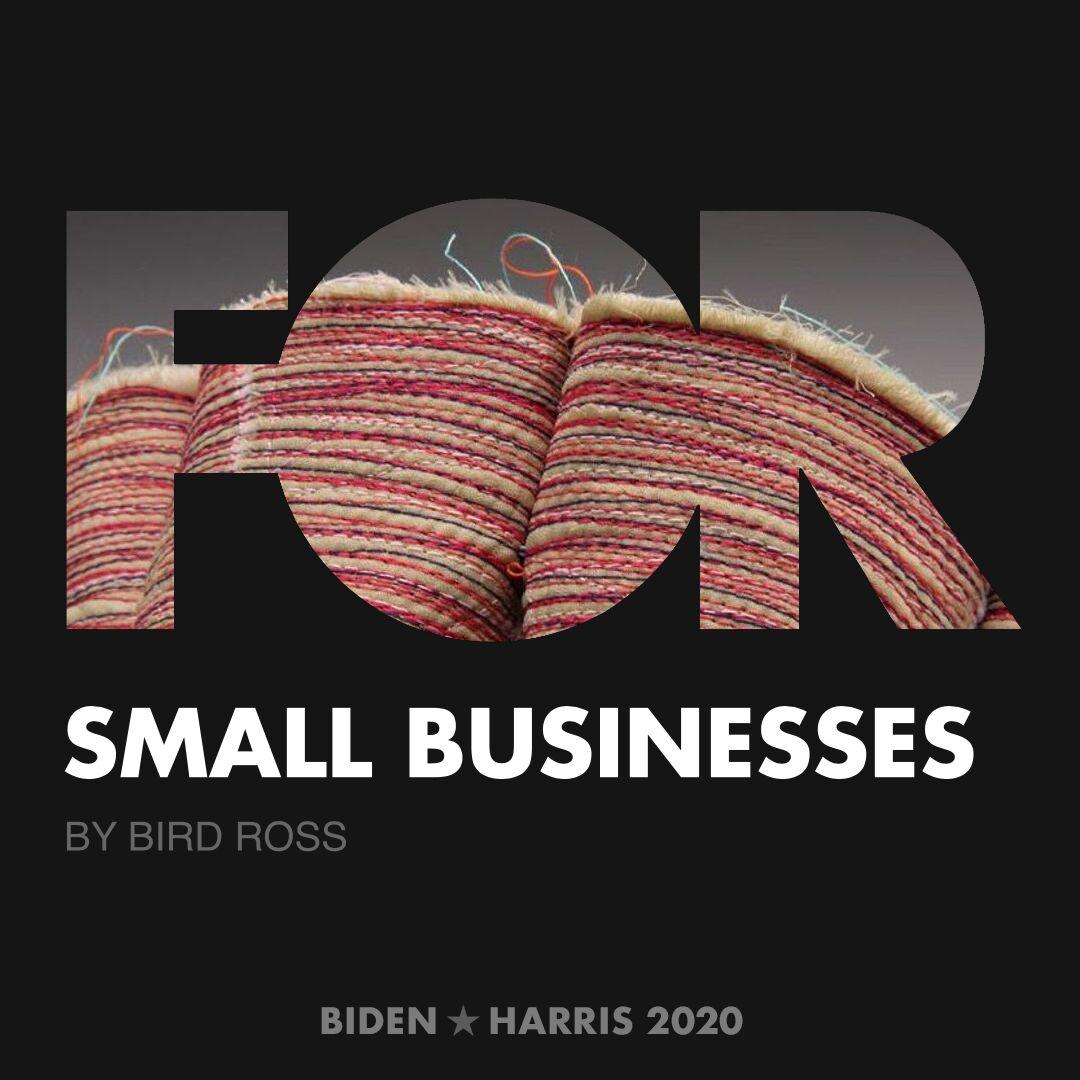 CreativesForBiden.org - Small Businesses artwork by Bird Ross