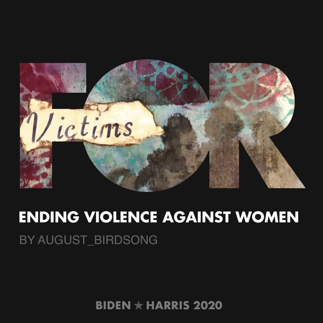 CreativesForBiden.org - Ending Violence Against Women artwork by August_Birdsong