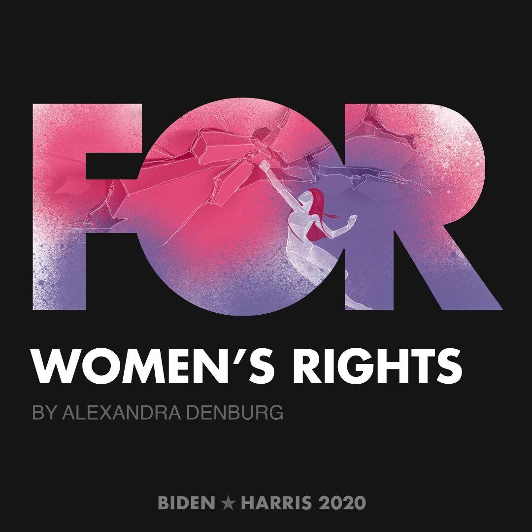 CreativesForBiden.org - Women's Rights artwork by Alexandra Denburg