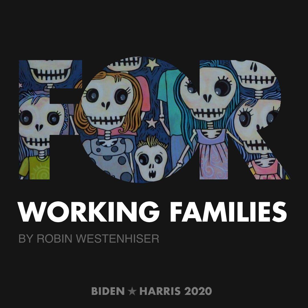 CreativesForBiden.org - Working Families artwork by Robin Westenhiser