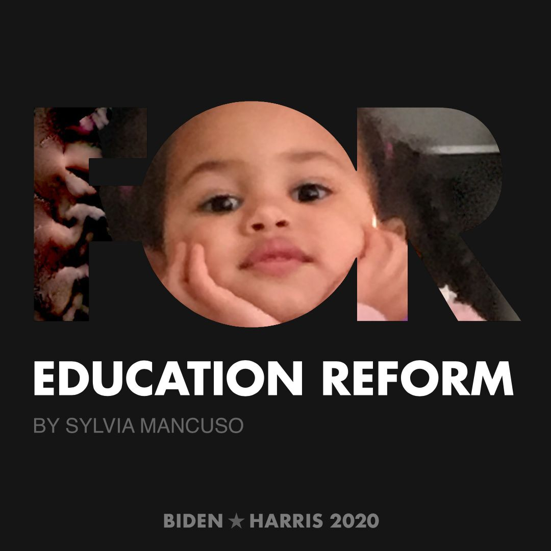 CreativesForBiden.org - Education Reform artwork by Sylvia Mancuso