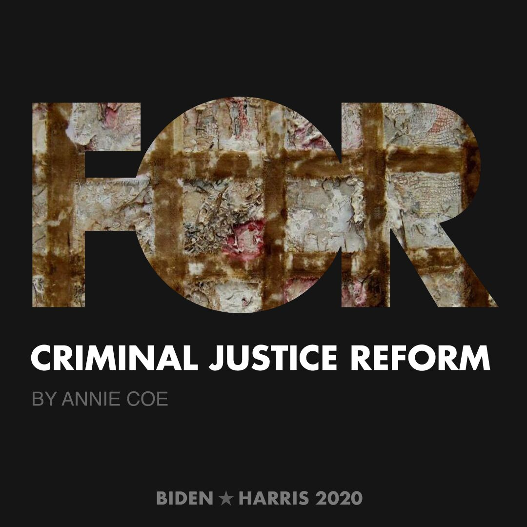 CreativesForBiden.org - Criminal Justice Reform artwork by Annie Coe