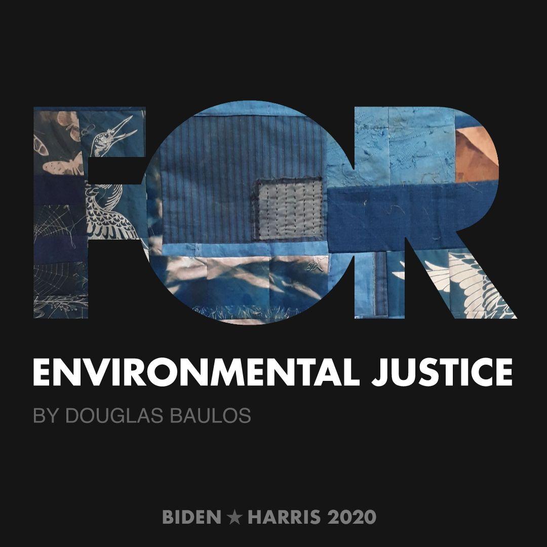 CreativesForBiden.org - Environmental Justice artwork by Douglas Baulos