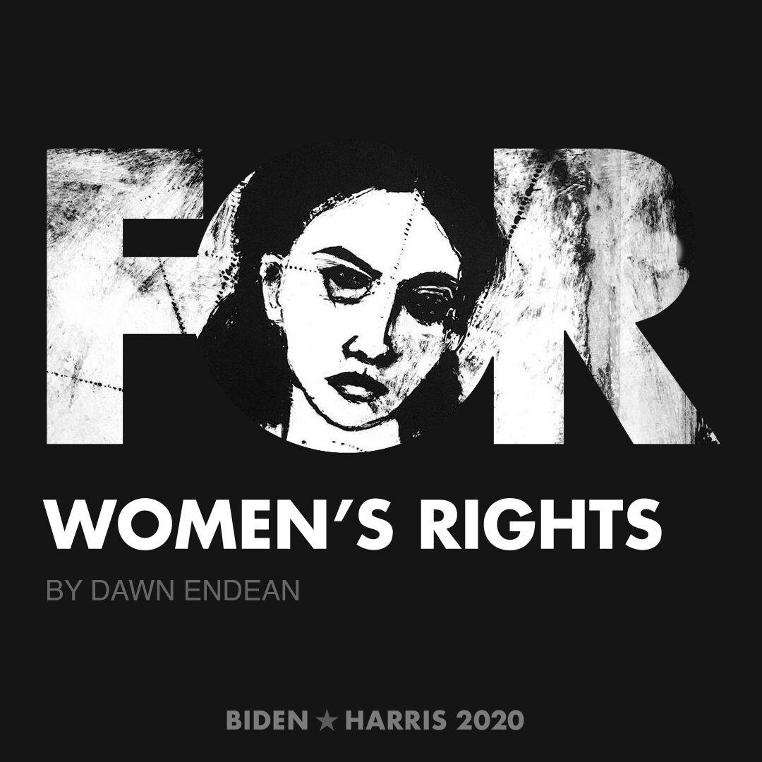 CreativesForBiden.org - Women's Rights artwork by Dawn Endean