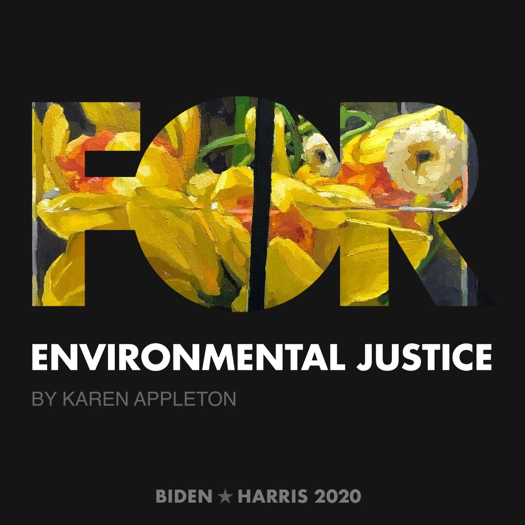 CreativesForBiden.org - Environmental Justice artwork by Karen Appleton