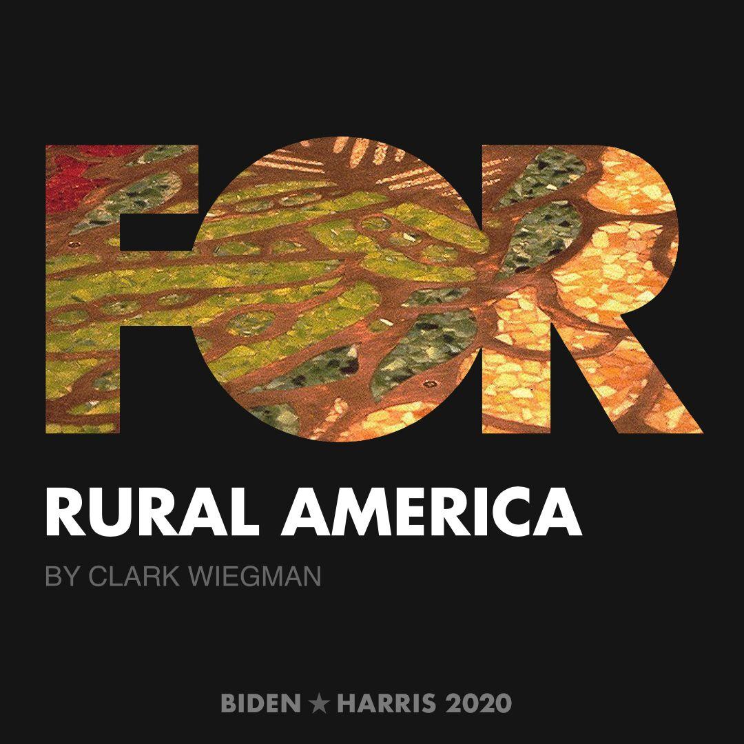 CreativesForBiden.org - Rural America artwork by Clark Wiegman