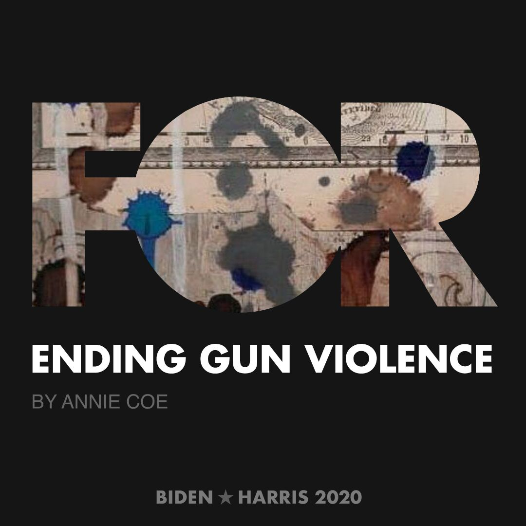 CreativesForBiden.org - Ending Gun Violence artwork by Annie Coe