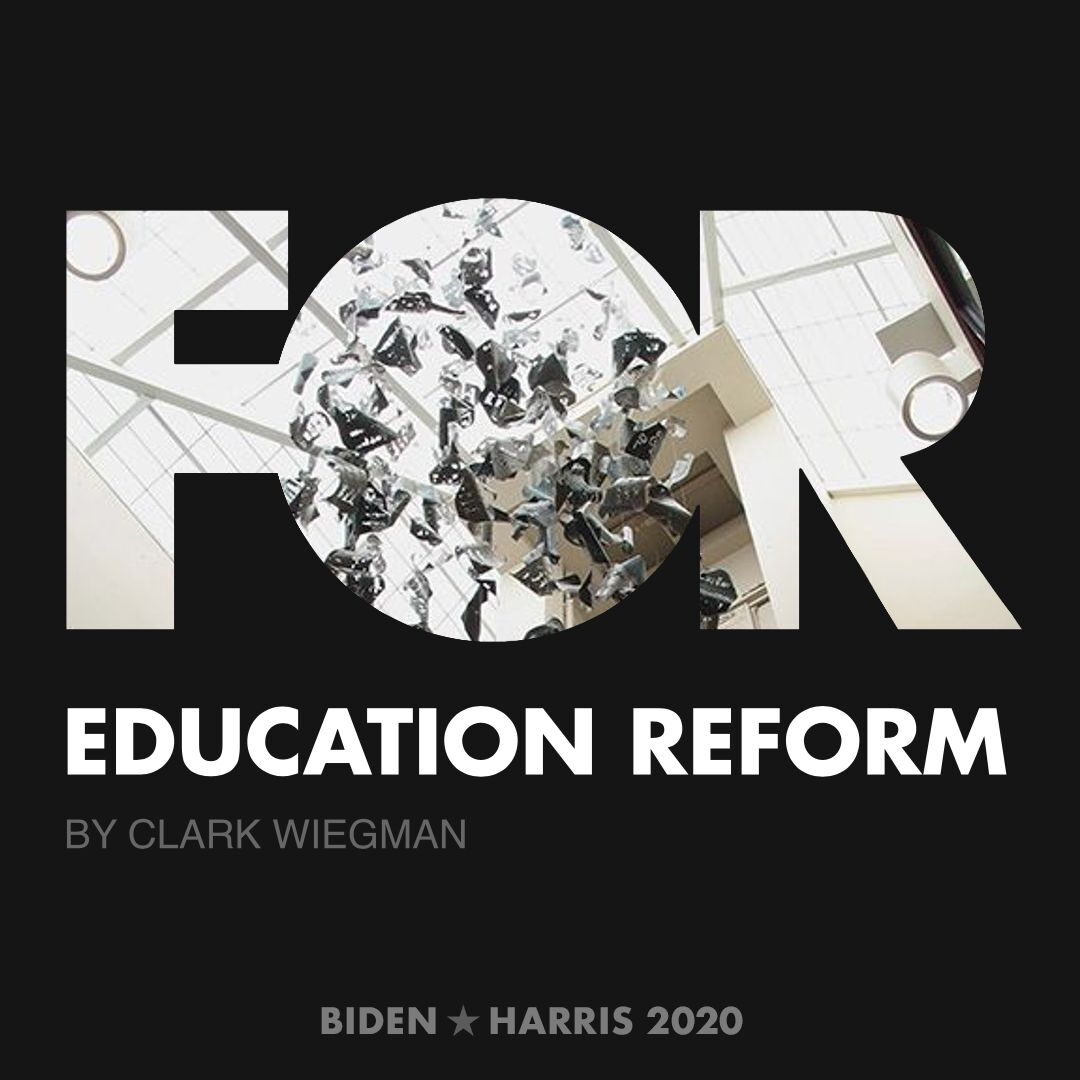 CreativesForBiden.org - Education Reform artwork by Clark Wiegman