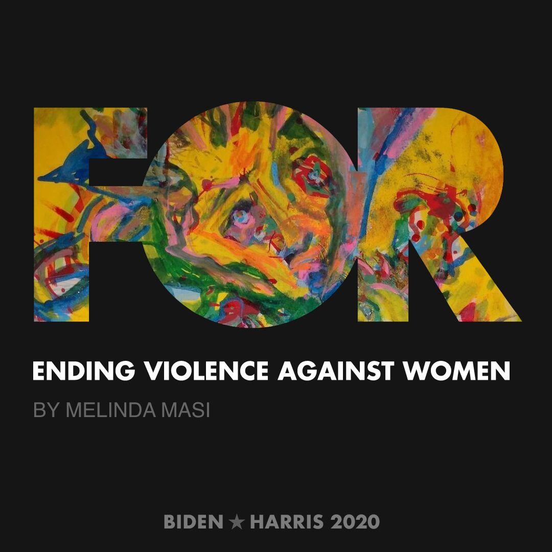 CreativesForBiden.org - Ending Violence Against Women artwork by Melinda Masi