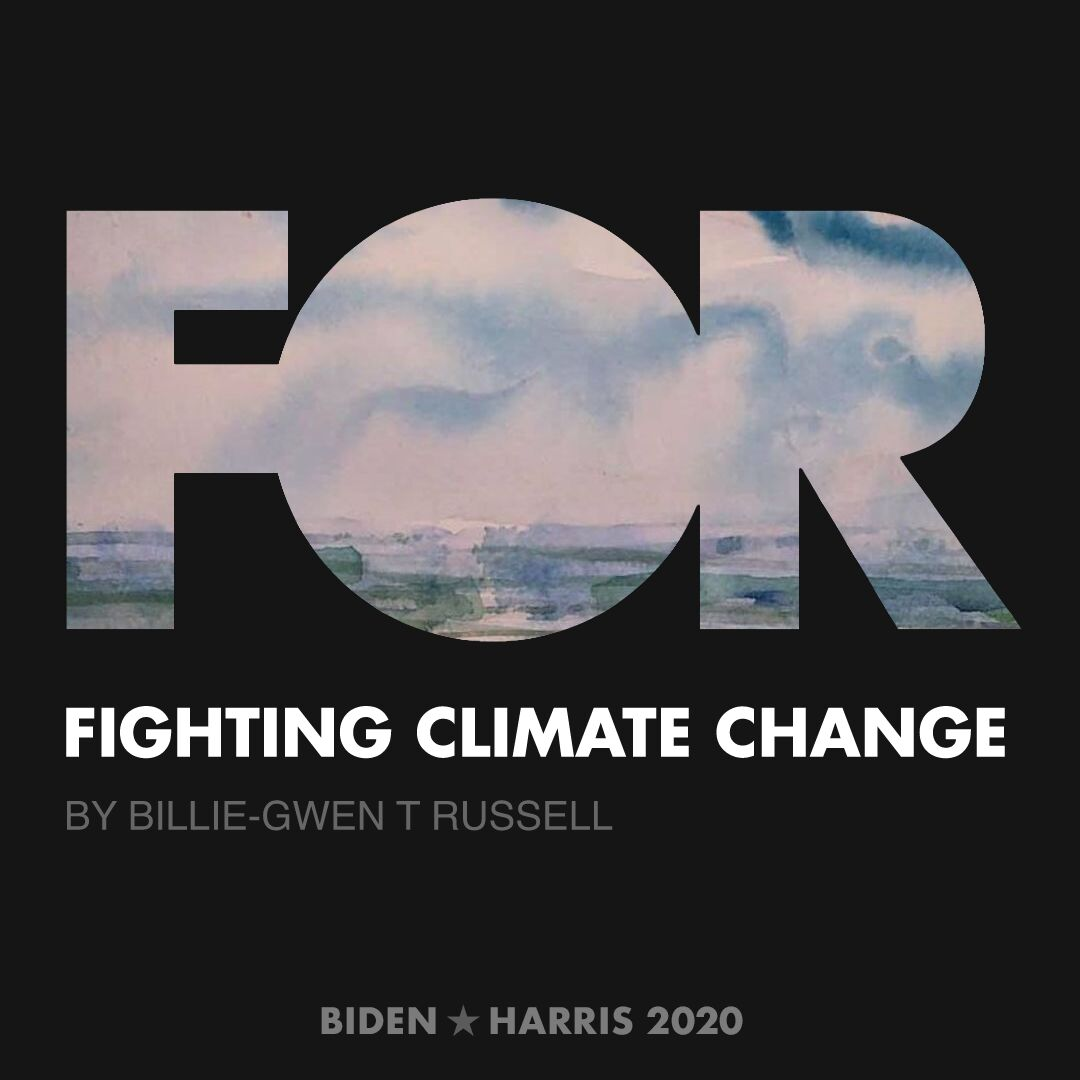CreativesForBiden.org - Fighting Climate Change artwork by Billie-Gwen T Russell