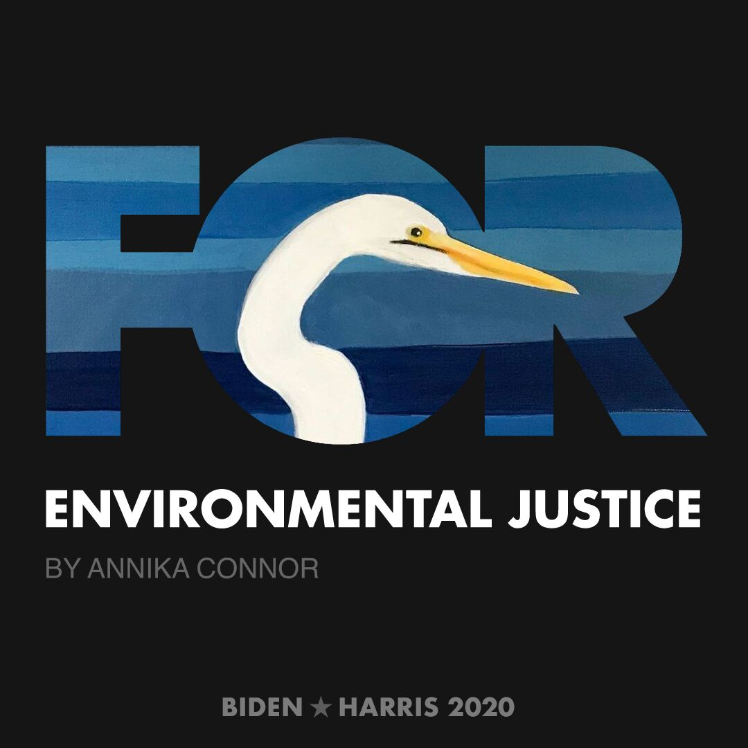 CreativesForBiden.org - Environmental Justice artwork by Annika Connor