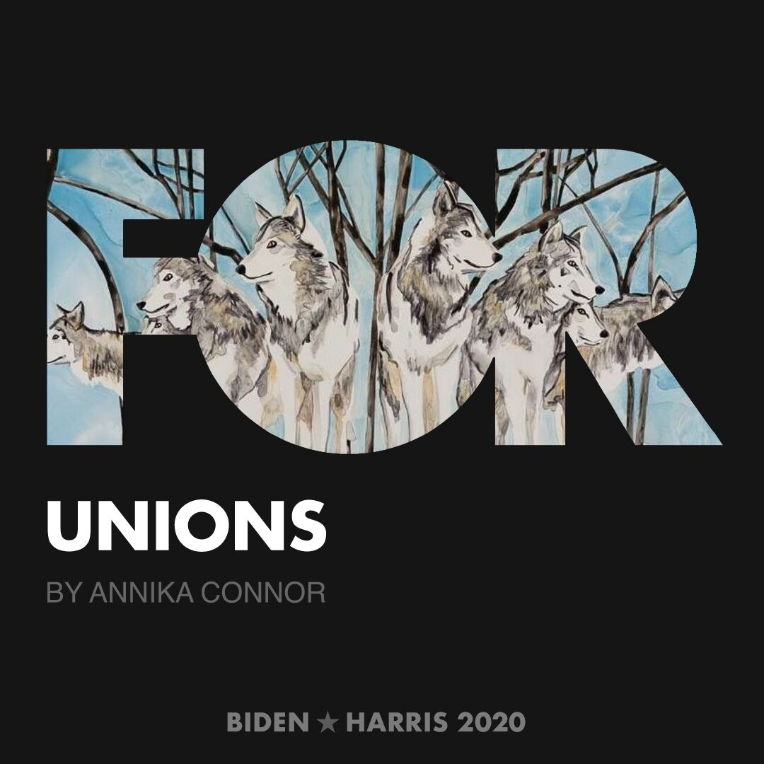 CreativesForBiden.org - Unions artwork by Annika Connor