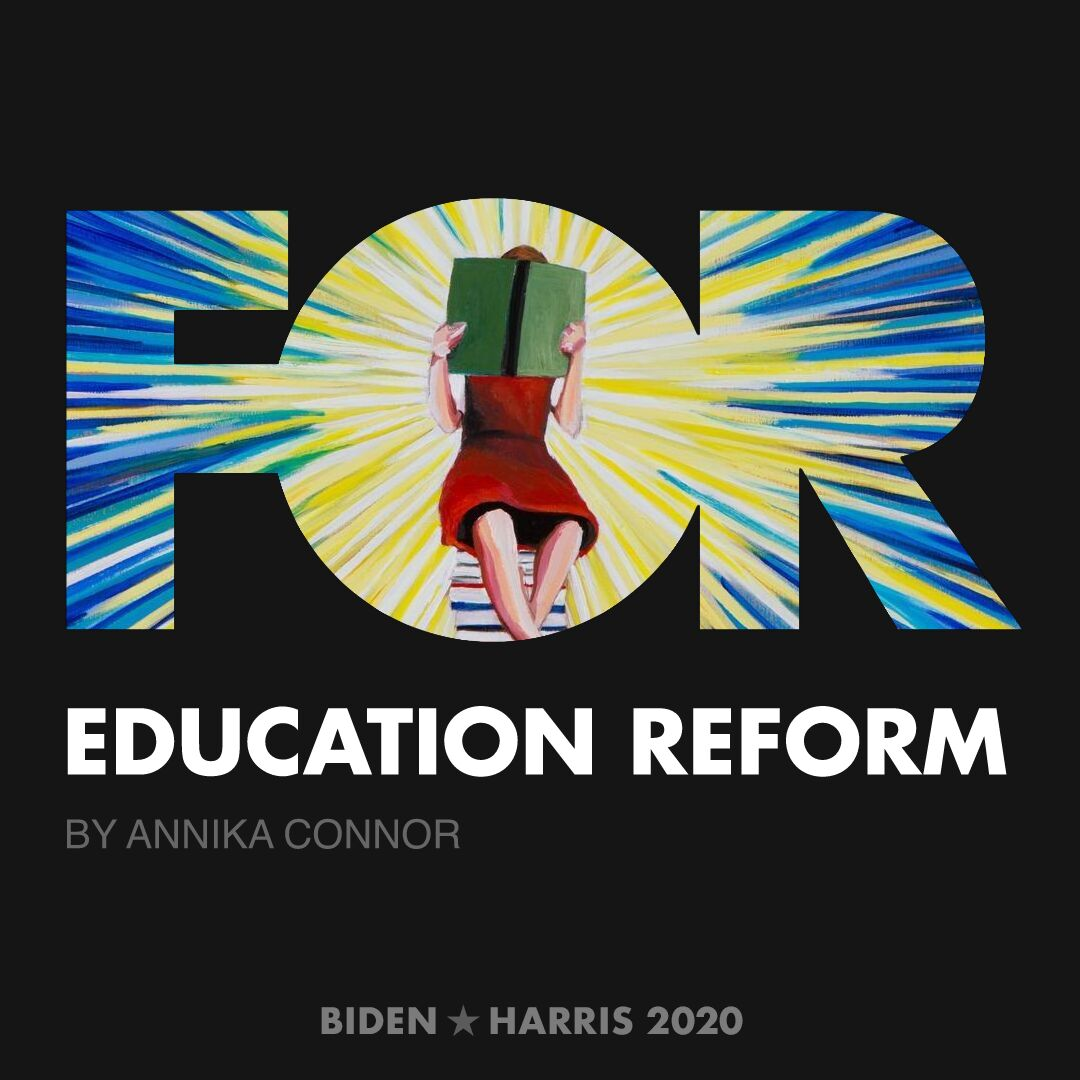 CreativesForBiden.org - Education Reform artwork by Annika Connor