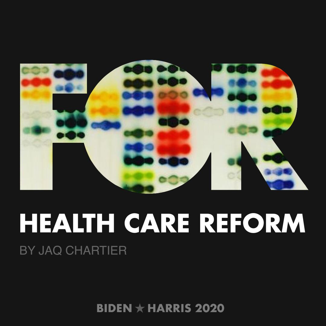 CreativesForBiden.org - Health Care Reform artwork by Jaq Chartier
