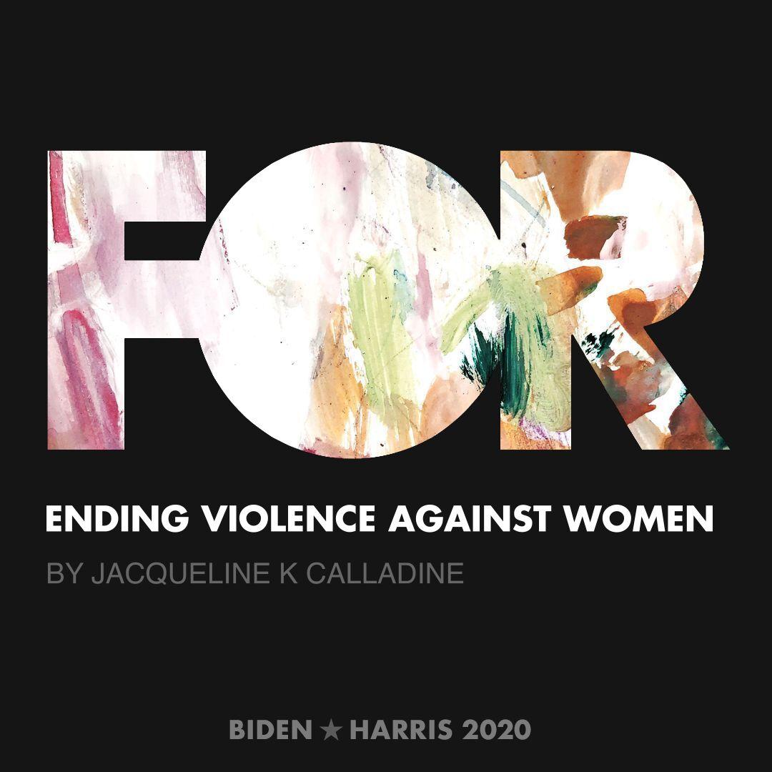 CreativesForBiden.org - Ending Violence Against Women artwork by Jacqueline K Calladine