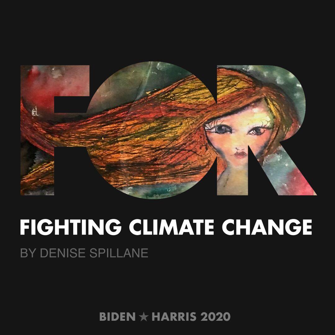 CreativesForBiden.org - Fighting Climate Change artwork by Denise Spillane