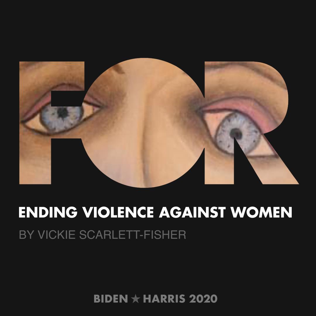CreativesForBiden.org - Ending Violence Against Women artwork by Vickie Scarlett-Fisher