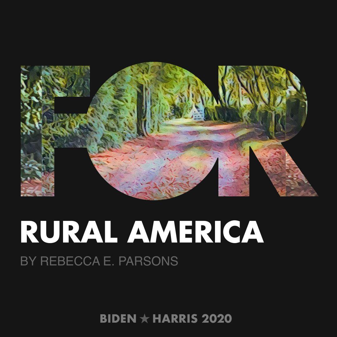 CreativesForBiden.org - Rural America artwork by Rebecca E. Parsons