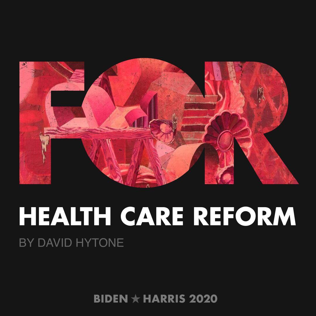 CreativesForBiden.org - Health Care Reform artwork by David Hytone