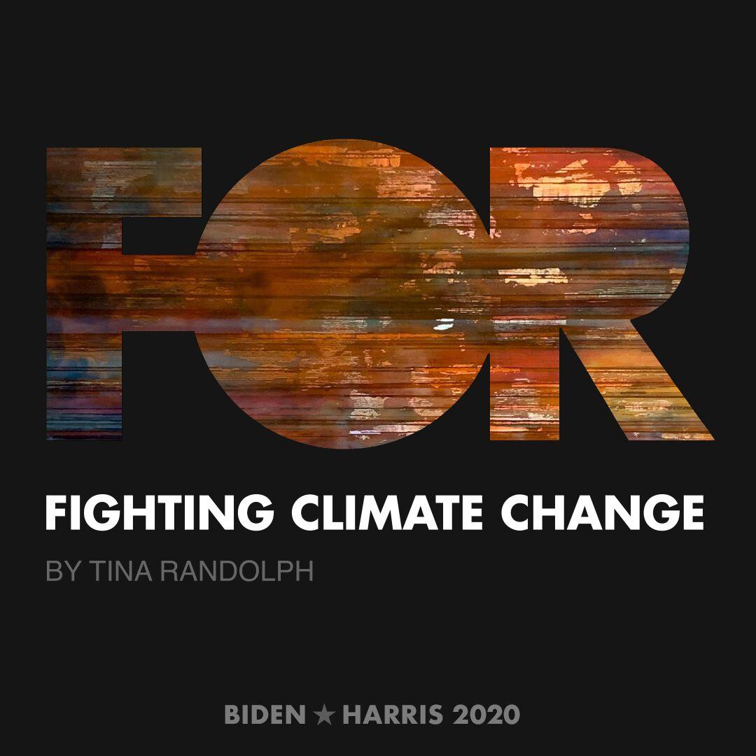 CreativesForBiden.org - Fighting Climate Change artwork by Tina Randolph