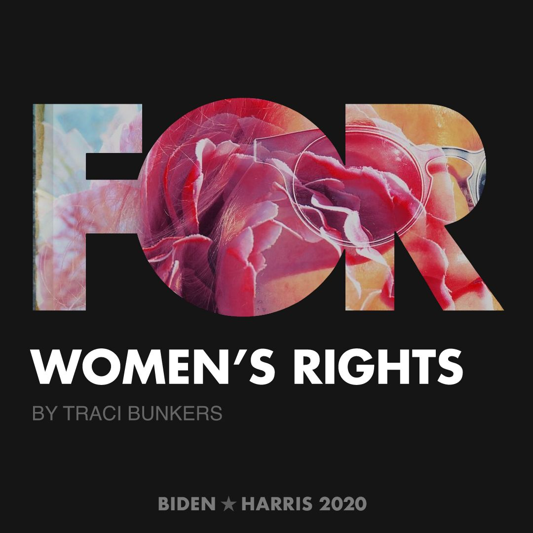 CreativesForBiden.org - Women's Rights artwork by Traci Bunkers